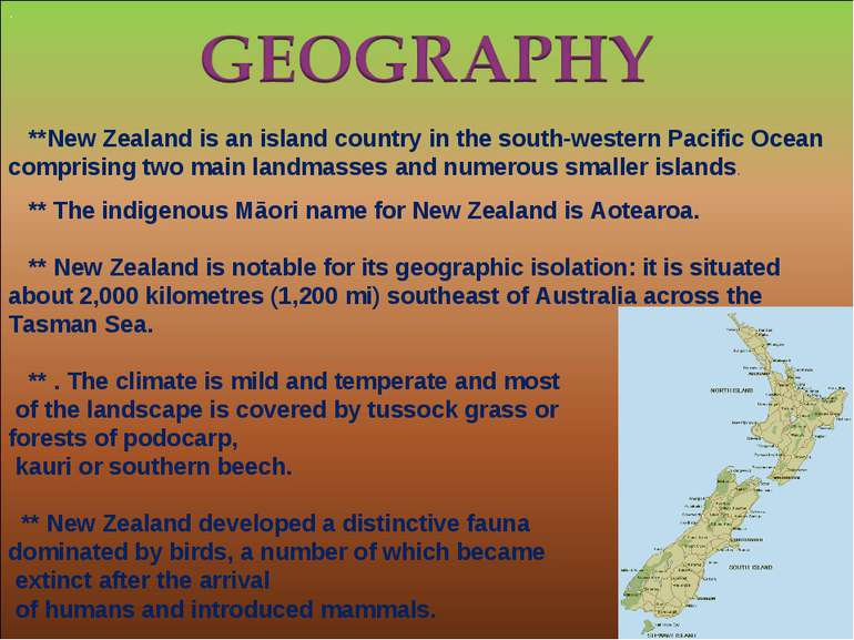 . **New Zealand is an island country in the south-western Pacific Ocean compr...