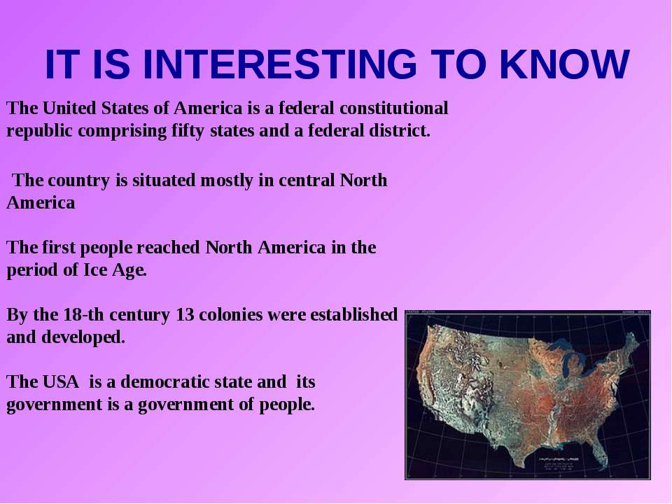 IT IS INTERESTING TO KNOW The United States of America is a federal constitut...