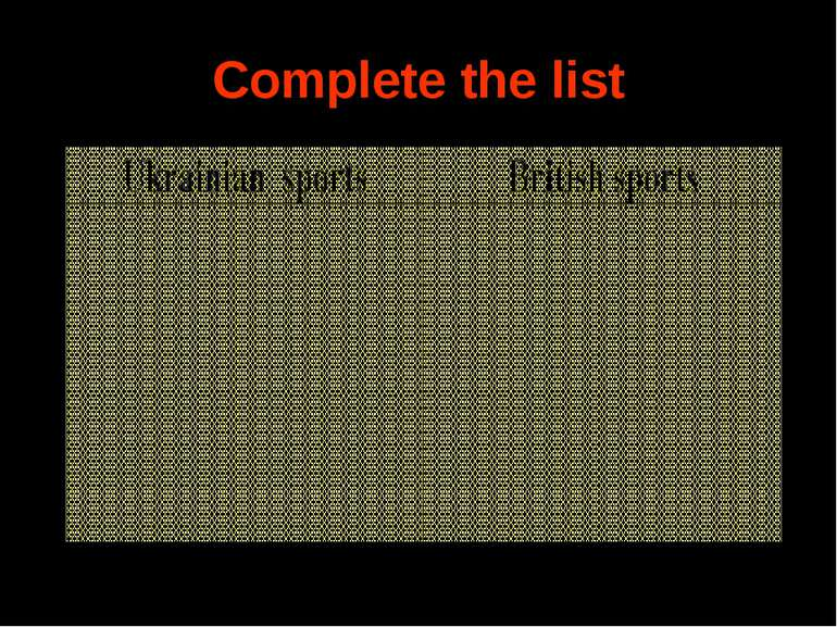 Complete the list