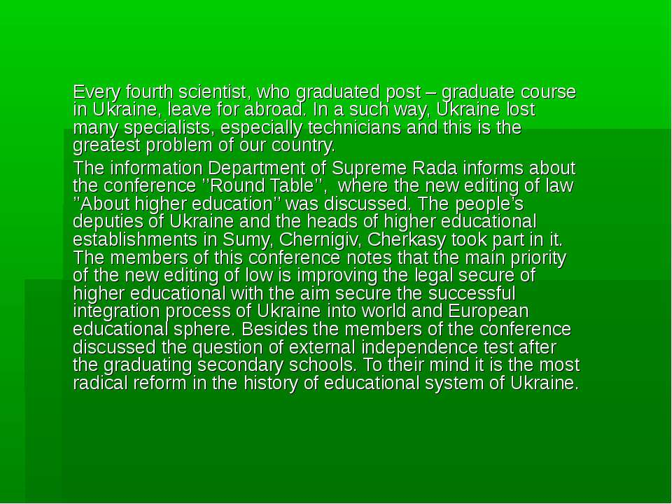 Every fourth scientist, who graduated post – graduate course in Ukraine, leav...