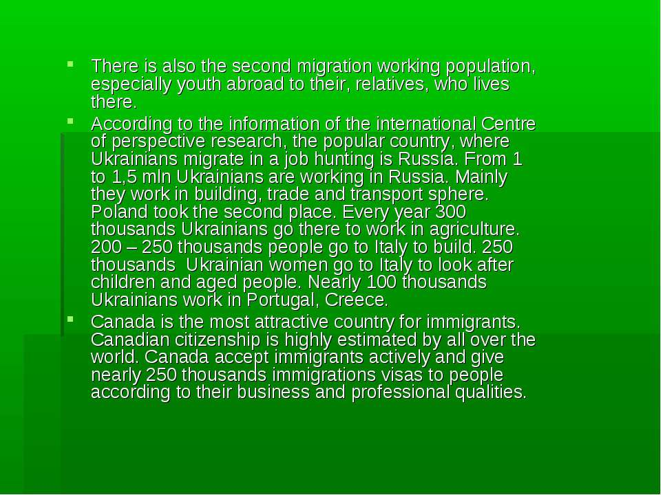 There is also the second migration working population, especially youth abroa...