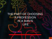 THE PART OF CHOOSING A PROFESSION