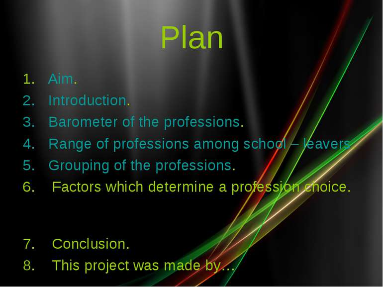Plan 1. Aim. Introduction. Barometer of the professions. Range of professions...