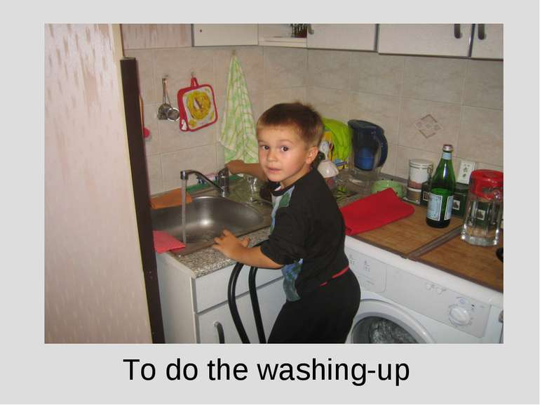 To do the washing-up