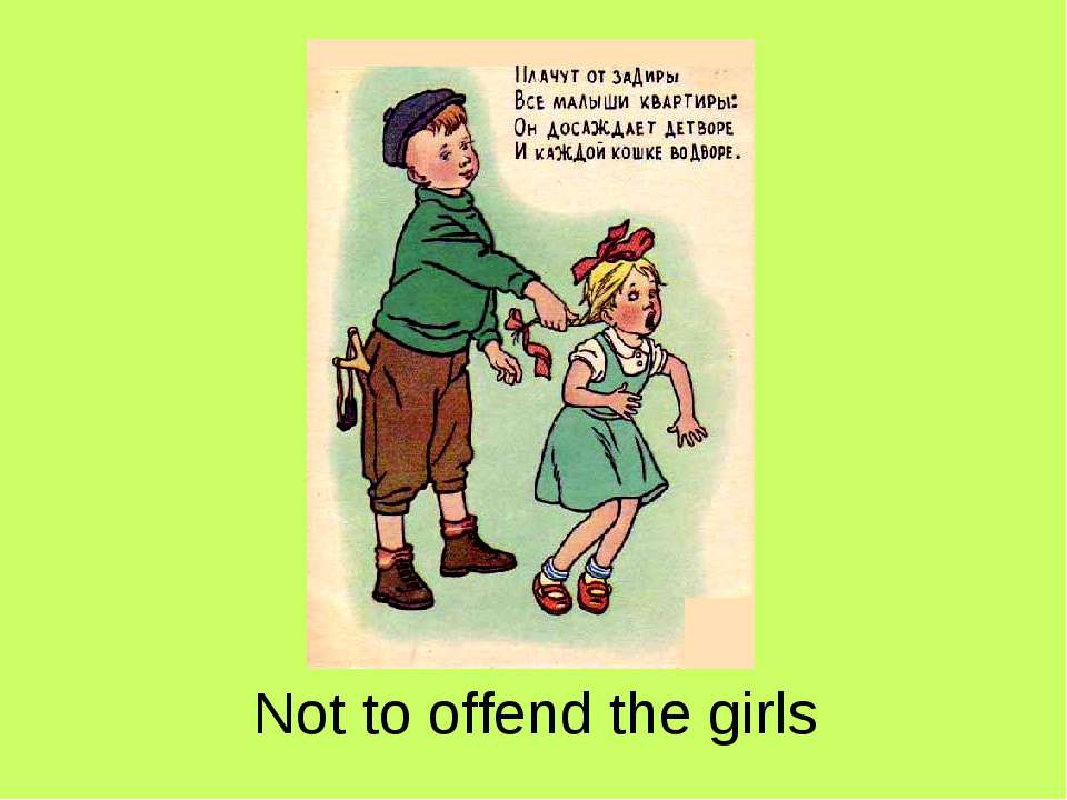 Not to offend the girls