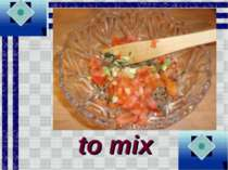 to mix