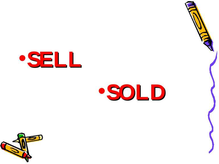 SELL SOLD