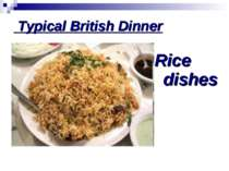 Typical British Dinner Rice dishes