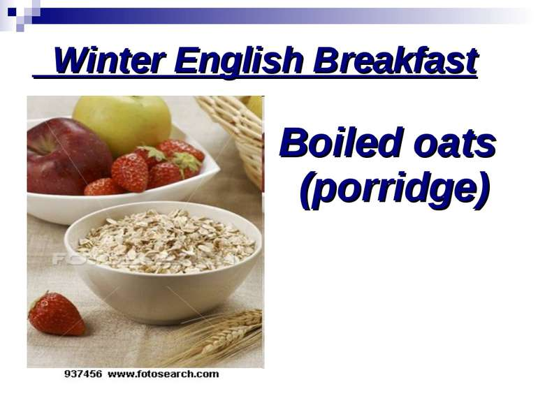 Winter English Breakfast Boiled oats (porridge)