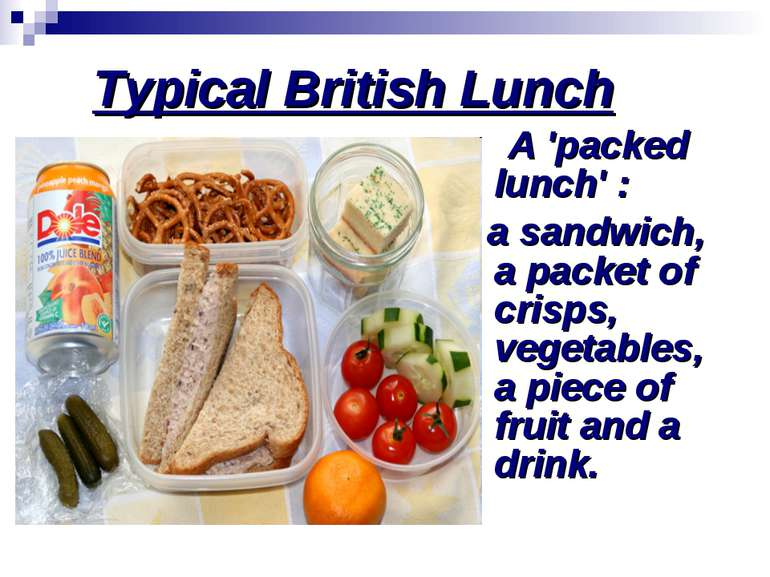 Typical British Lunch A 'packed lunch' : a sandwich, a packet of crisps, vege...