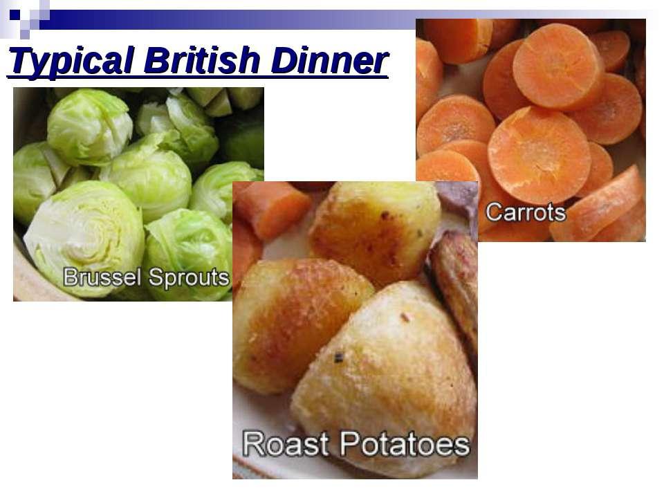Typical British Dinner
