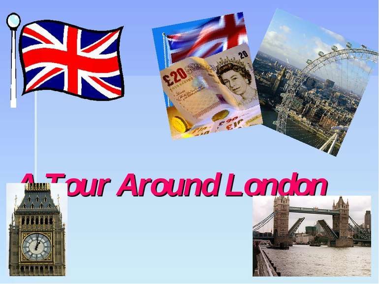 A Tour Around London
