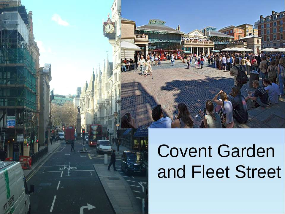 Covent Garden and Fleet Street