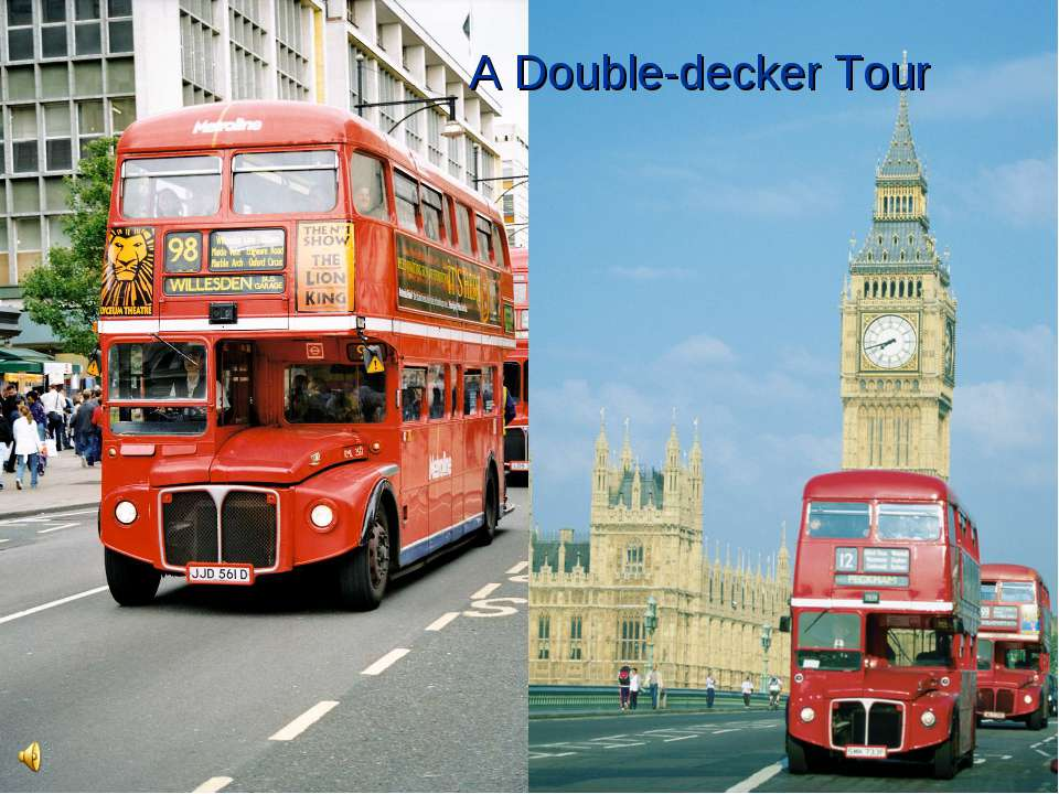 A Double-decker Tour