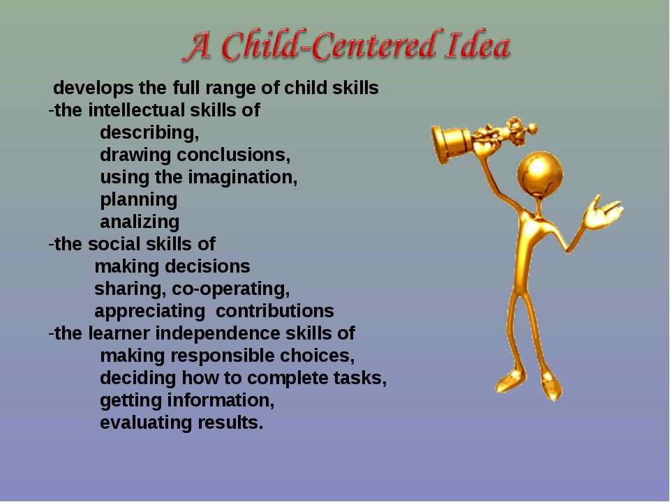 develops the full range of child skills the intellectual skills of describing...
