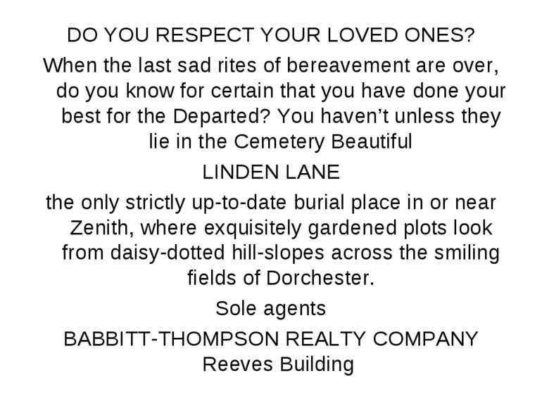 DO YOU RESPECT YOUR LOVED ONES? When the last sad rites of bereavement are ov...
