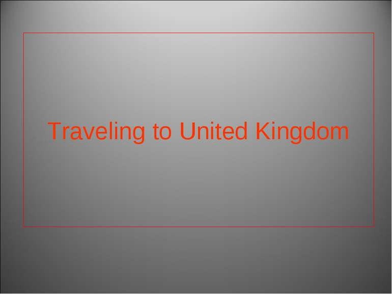 Traveling to United Kingdom