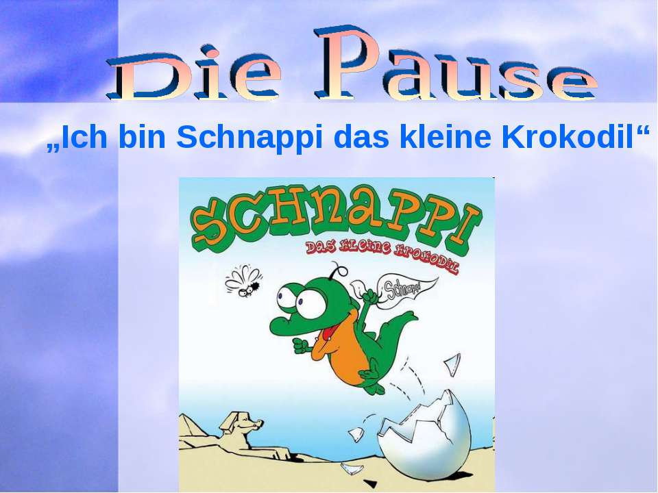 """""""Ich bin Schnappi das kleine Krokodil"""""""