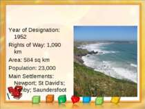 Year of Designation: 1952 Rights of Way: 1,090 km Area: 584 sq km Population:...