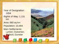 Year of Designation: 1954 Rights of Way: 1,131 km Area: 693 sq km Population:...