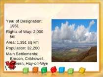 Year of Designation: 1951 Rights of Way: 2,000 km Area: 1,351 sq km Populatio...