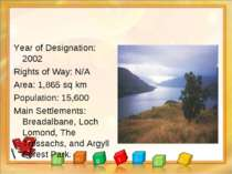 Year of Designation: 2002 Rights of Way: N/A Area: 1,865 sq km Population: 15...