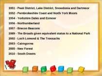 1951 - Peak District, Lake District, Snowdonia and Dartmoor 1952 - Pembrokesh...