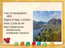 Year of Designation: 1951 Rights of Way: 1,815km Area: 2,243 sq km Main Settl...