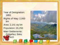 Year of Designation: 1951 Rights of Way: 2,800 km Area: 2,141 sq km Populatio...