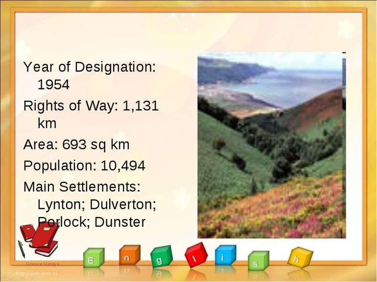Year of Designation: 1954 Rights of Way: 1,131 km Area: 693 sq km Population:...