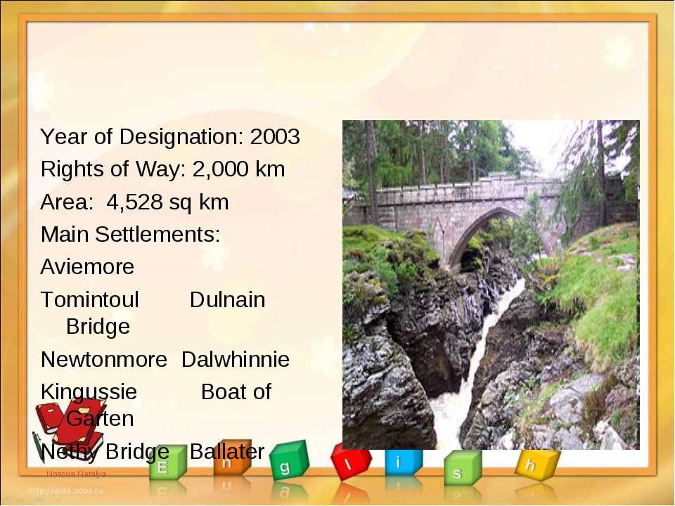 Year of Designation: 2003 Rights of Way: 2,000 km Area: 4,528 sq km Main Sett...