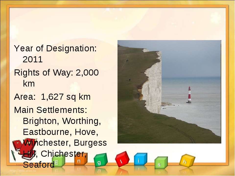 Year of Designation: 2011 Rights of Way: 2,000 km Area: 1,627 sq km Main Sett...