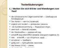Texterläuterungen L.: Merken Sie sich Wörter und Wendungen zum Text! die Schw...