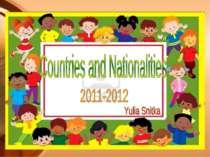 Countries and Nationalities 2011-2012 Yulia Snitka