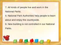 7. All kinds of people live and work in the National Parks. 8. National Park ...