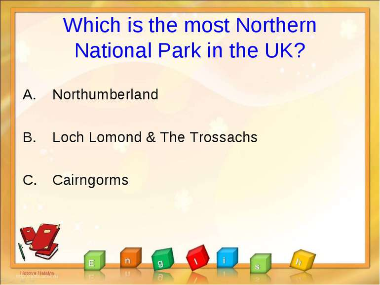 Which is the most Northern National Park in the UK? Northumberland Loch Lomon...