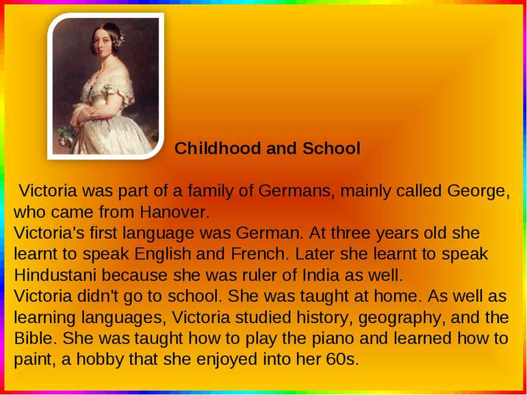 Childhood and School Victoria was part of a family of Germans, mainly called ...