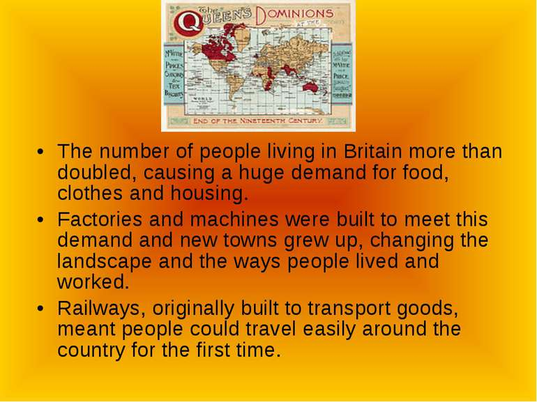 The number of people living in Britain more than doubled, causing a huge dema...