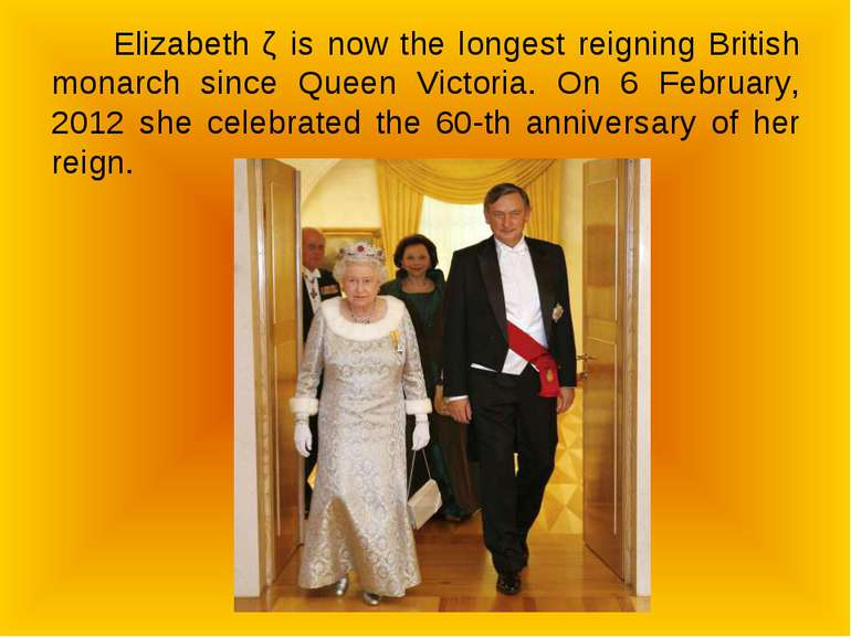 Elizabeth ǁ is now the longest reigning British monarch since Queen Victoria....