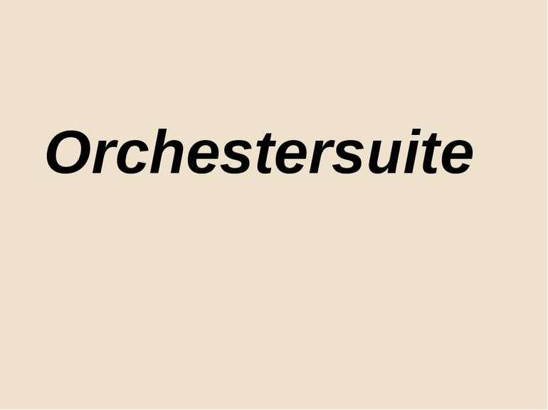 Orchestersuite