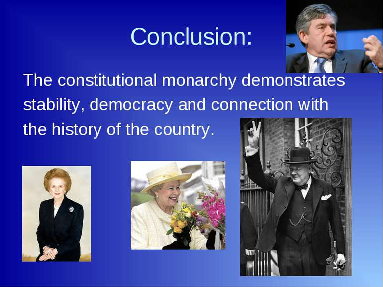 Conclusion: The constitutional monarchy demonstrates stability, democracy and...