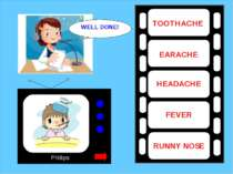 Phillips TOOTHACHE EARACHE HEADACHE FEVER RUNNY NOSE WELL DONE!