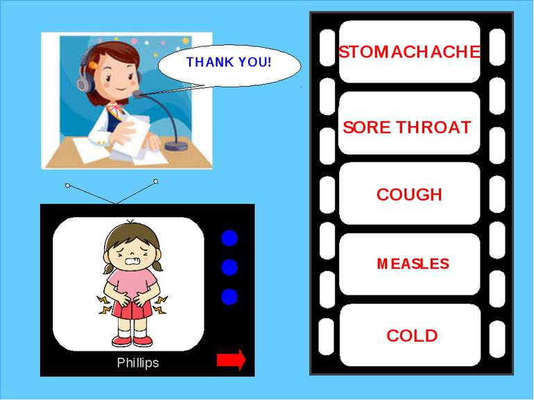 Phillips STOMACHACHE MEASLES COUGH COLD SORE THROAT THANK YOU!