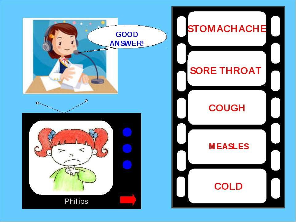 Phillips SORE THROAT MEASLES COUGH COLD STOMACHACHE GOOD ANSWER!
