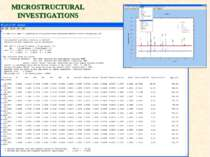 MICROSTRUCTURAL INVESTIGATIONS