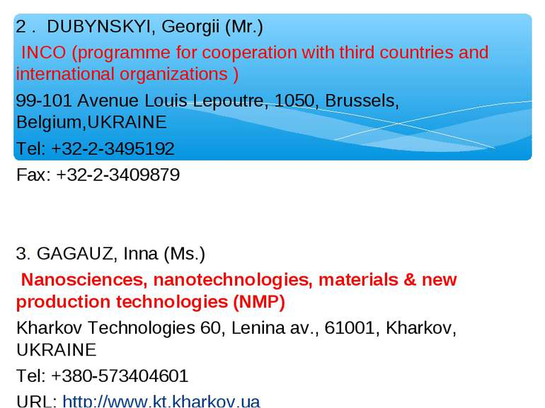 2 . DUBYNSKYI, Georgii (Mr.) INCO (programme for cooperation with third count...
