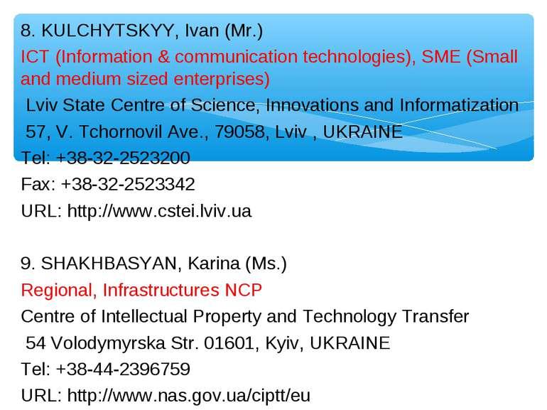 8. KULCHYTSKYY, Ivan (Mr.) ICT (Information & communication technologies), SM...
