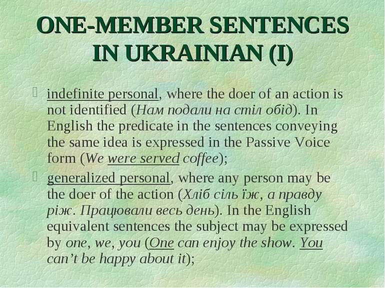 ONE-MEMBER SENTENCES IN UKRAINIAN (I) indefinite personal, where the doer of ...