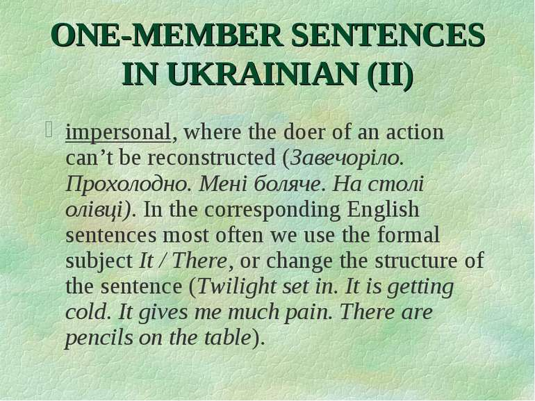 ONE-MEMBER SENTENCES IN UKRAINIAN (II) impersonal, where the doer of an actio...