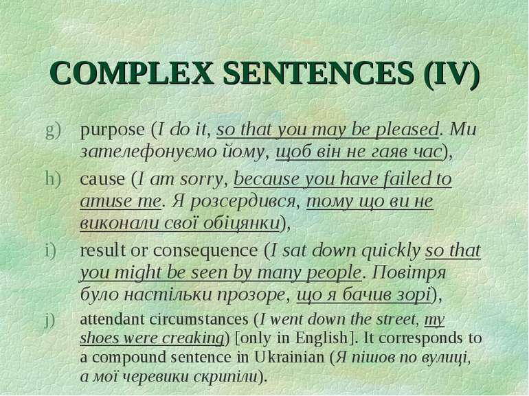 COMPLEX SENTENCES (IV) purpose (I do it, so that you may be pleased. Ми зател...